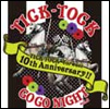 TICK-TOCK Go-Go Night! Vol.6